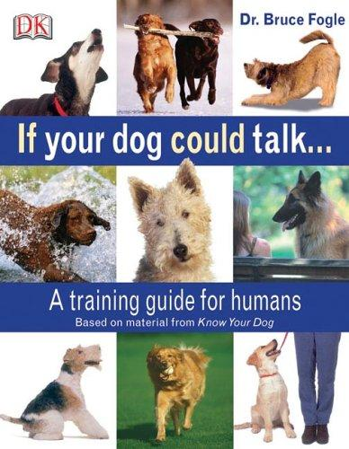 If your dog could talk by Bruce Fogle