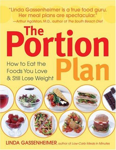 The Portion Plan by Linda Gassenheimer