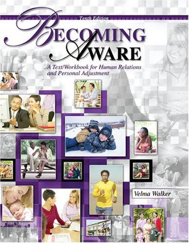 Becoming Aware by Velma Walker