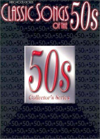 Image 0 of Classic Songs of the 50s: Piano/Vocal/Chords (Classic Songs of the... Series)