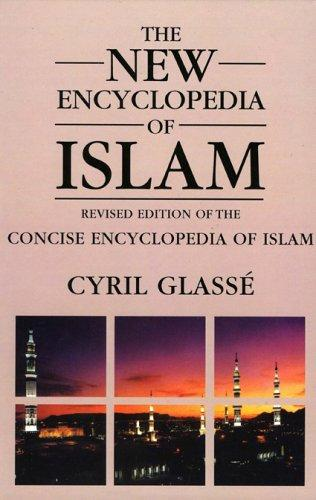 New Encyclopedia of Islam by Glasse  Cyril