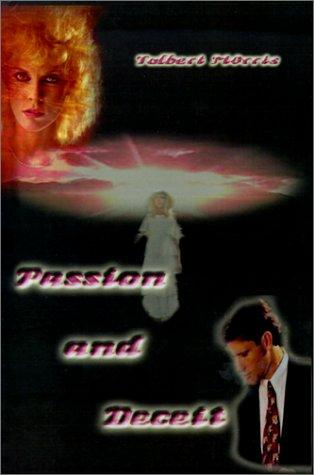 Passion and Deceit