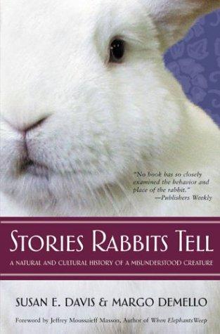 Stories Rabbits Tell by Susan E. Davis, Margo Demello