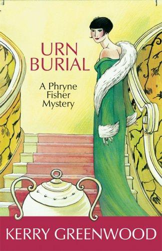 Urn Burial LARGE TYPE EDITION (Phryne Fisher Mysteries)