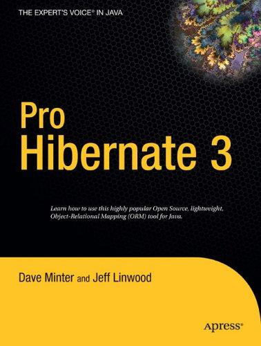 Pro Hibernate 3 (Expert's Voice) by Dave Minter, Jeff Linwood