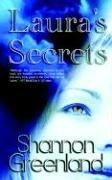 Laura's Secrets by Shannon Greenland