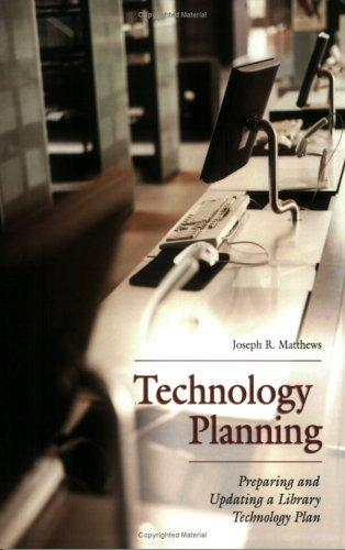 Technology planning by Joseph R. Matthews