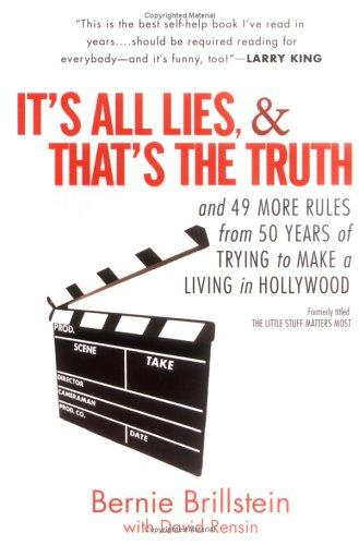 It's All Lies and That's the Truth by David Rensin