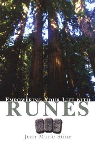 Empowering your life with runes by Jean Stine