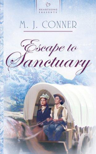 Escape to sanctuary by M. J. Conner
