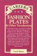 Careers for Fashion Plates & Other Trendsetters by Lucia Mauro