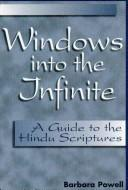 Windows into the infinite by Barbara Powell