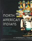 North American Indians by Herman J. Viola