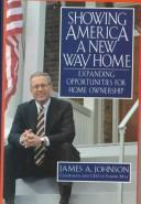 Showing America a new way home by Johnson, James A.