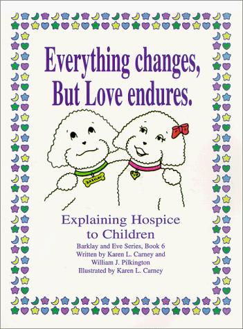 Everything Changes, But Love Endures