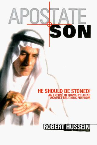 Apostate Son by Robert Hussein