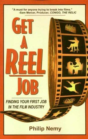 Get A Reel Job by Philip Nemy