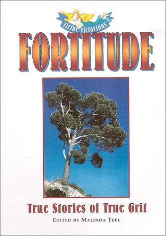 Fortitude by edited by Malinda Teel.