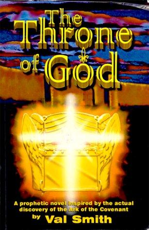 The Throne of God by Val Smith