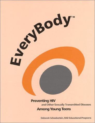 EveryBody by Deborah R. Schoeberlein