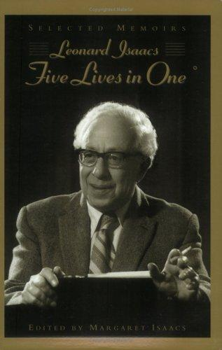 Five lives in one by Isaacs, Leonard