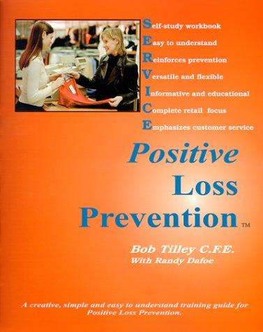 Positive Loss Prevention by Bob Tilley