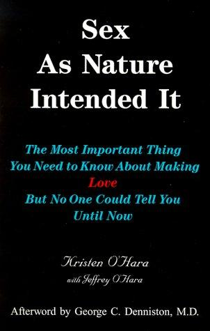 Sex as nature intended it by Kristen O'Hara