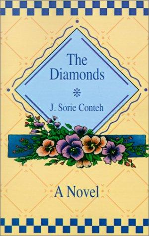 The Diamonds by J. Sorie Conteh