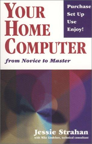 Your home computer by Jessie Strahan