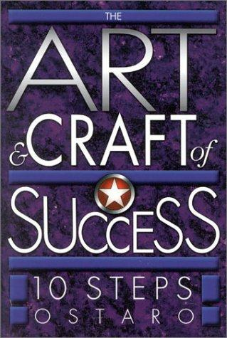 The art and craft of success by Ostaro.