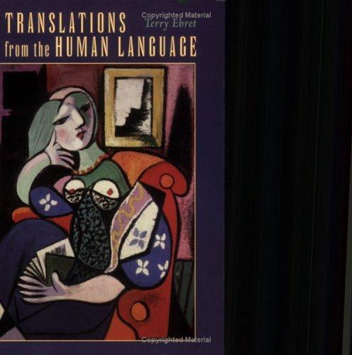 Translations from the human language by Terry Ehret