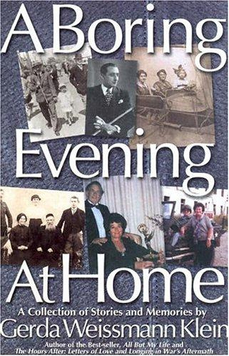 A Boring Evening At Home by Gerda Weissmann Klein