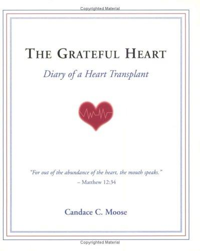The Grateful Heart by Candace C. Moose