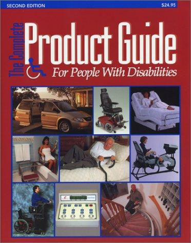 The Complete Product Guide for People with Disabilities by Jeff Leonard