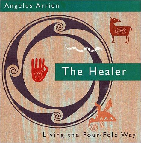 The Four-Fold Way CD by Angeles Arrien