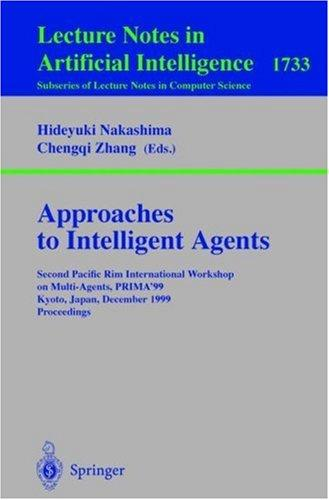 Approaches to intelligent agents by