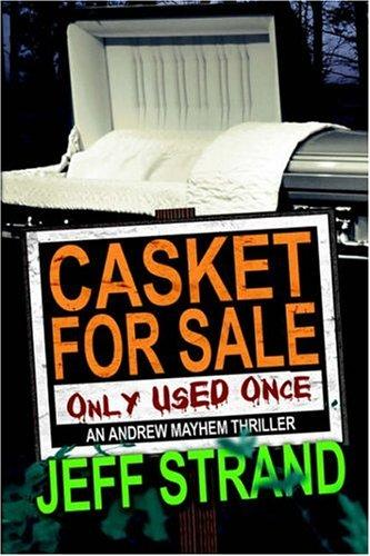 Casket For Sale by Jeff Strand
