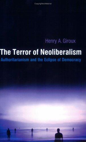 The Terror of Neoliberalism