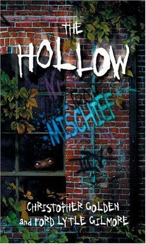 Mischief #3 (The Hollow) by Christopher Golden, Ford Lytle Gilmore