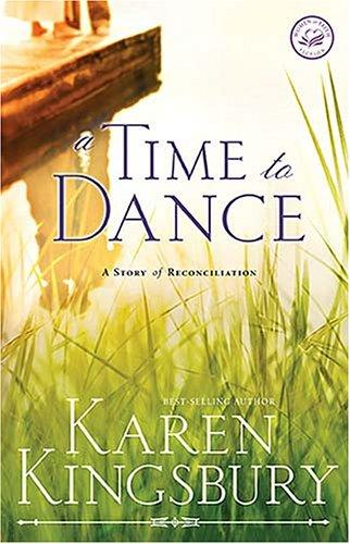 A Time to Dance (Women of Faith Fiction)
