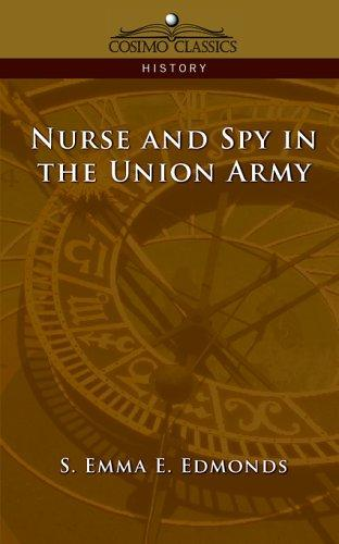 Nurse and Spy in the Union Army