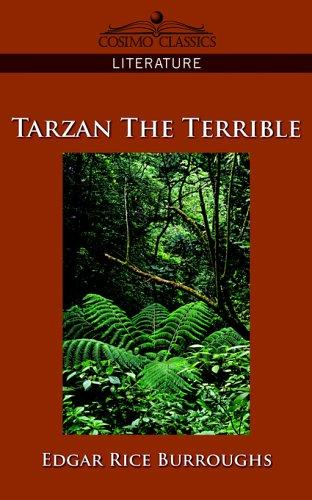 Tarzan the Terrible by Edgar Rice Burroughs