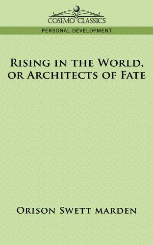 Rising in the World, or Architects of Fate