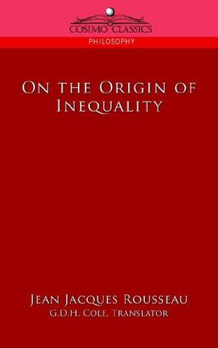 On the Origin of Inequality by Jean-Jacques Rousseau