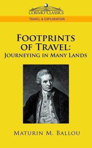 Footprints of Travel by Maturin M. Ballou