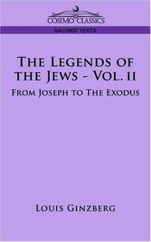 THE LEGENDS OF THE JEWS - VOL. II by Louis Ginzberg