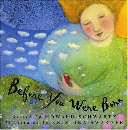 Before you were born by Schwartz, Howard