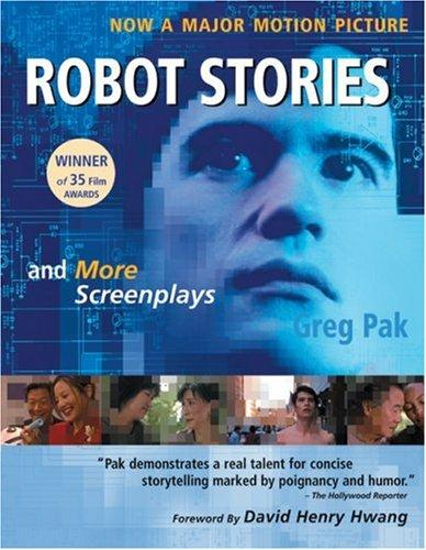 Robot Stories by Greg Pak