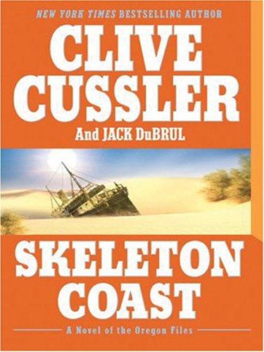 Skeleton Coast by Clive Cussler, Jack B. Du Brul