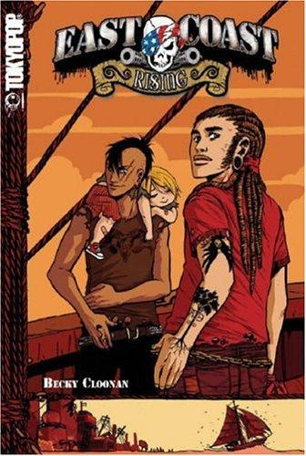 East Coast Rising Volume 1 (East Coast Rising) by Becky Cloonan